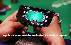 Aplikasi M88 Mobile Indonesia Taruhan Sport